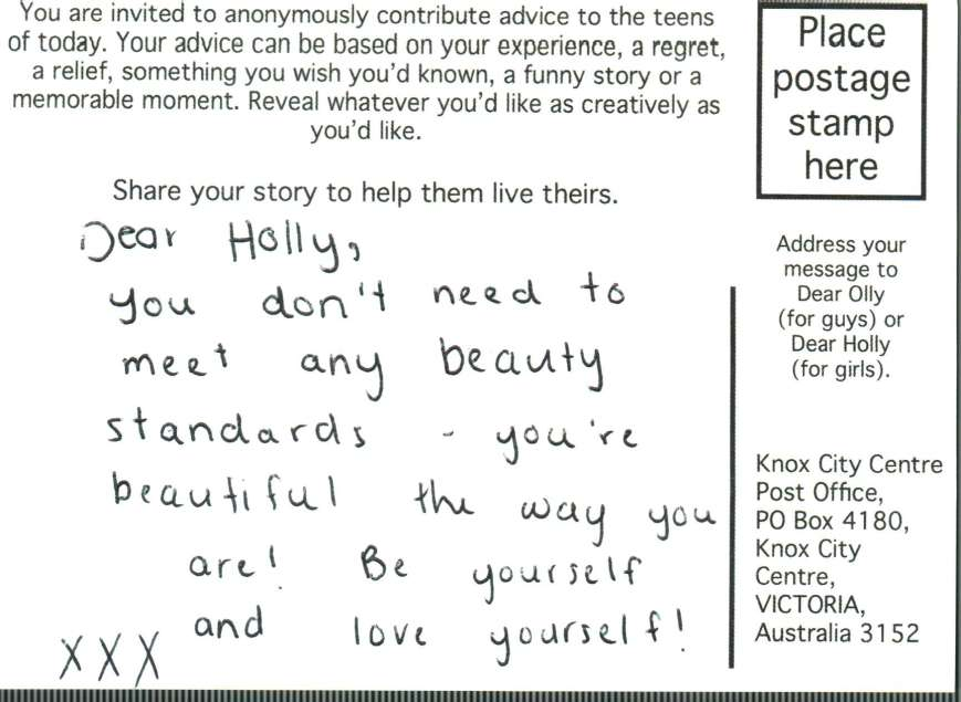 Dear Holly, you don't need to meet any beauty standards - you're beautiful the way you are! Be yourself and love yourself! xxx